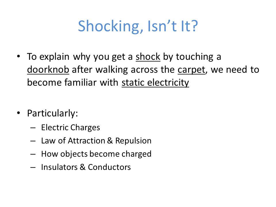 Charges Recall, the atom…. Eureka