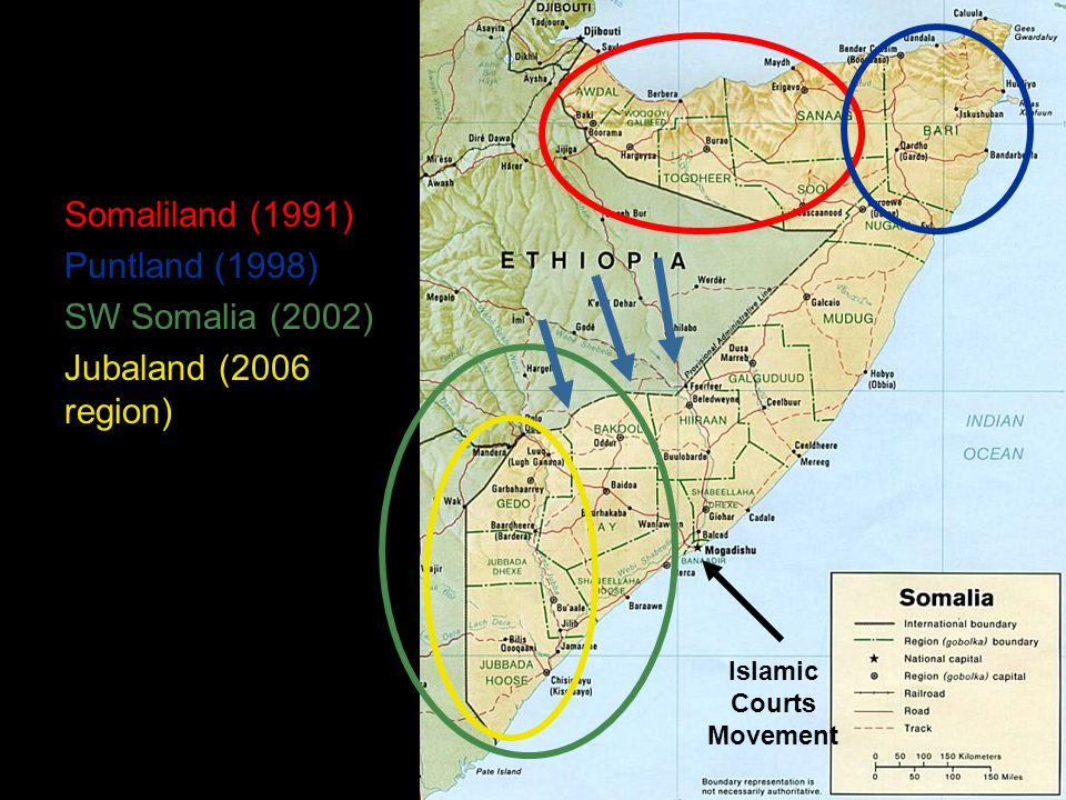Somaliland (1991) Puntland (1998) SW Somalia (2002) Jubaland (2006 region) Islamic Courts Movement