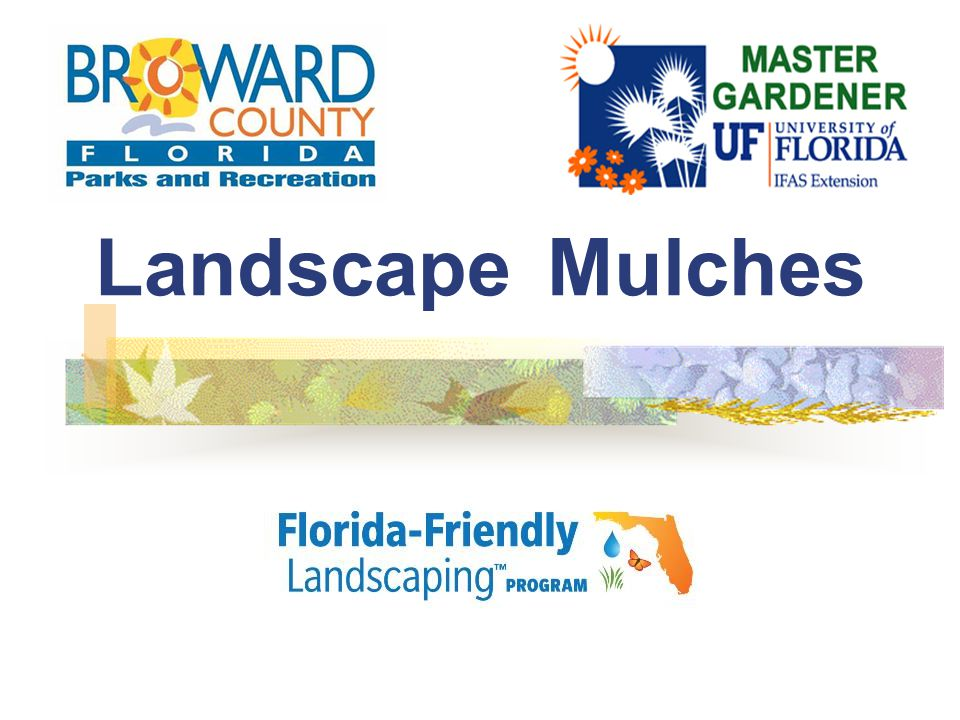 Landscape Mulches