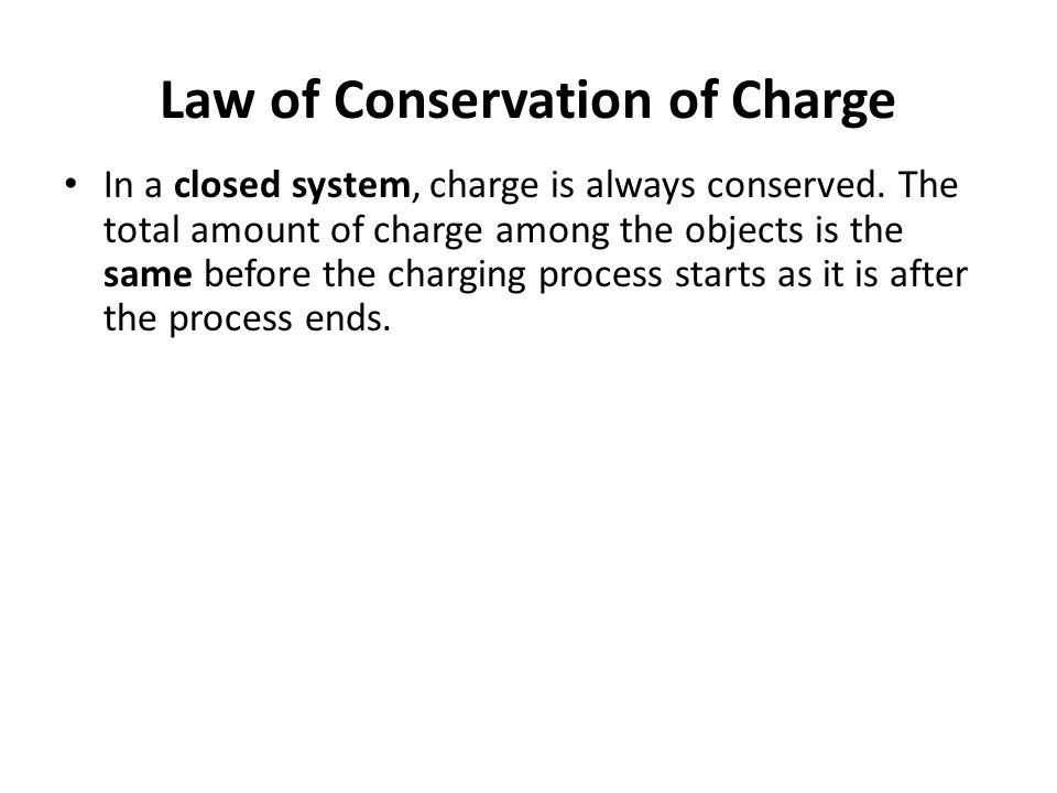 When charging by conduction both object have the same type of charge when separated. – If A negatively charged object touches a neutral object the neu