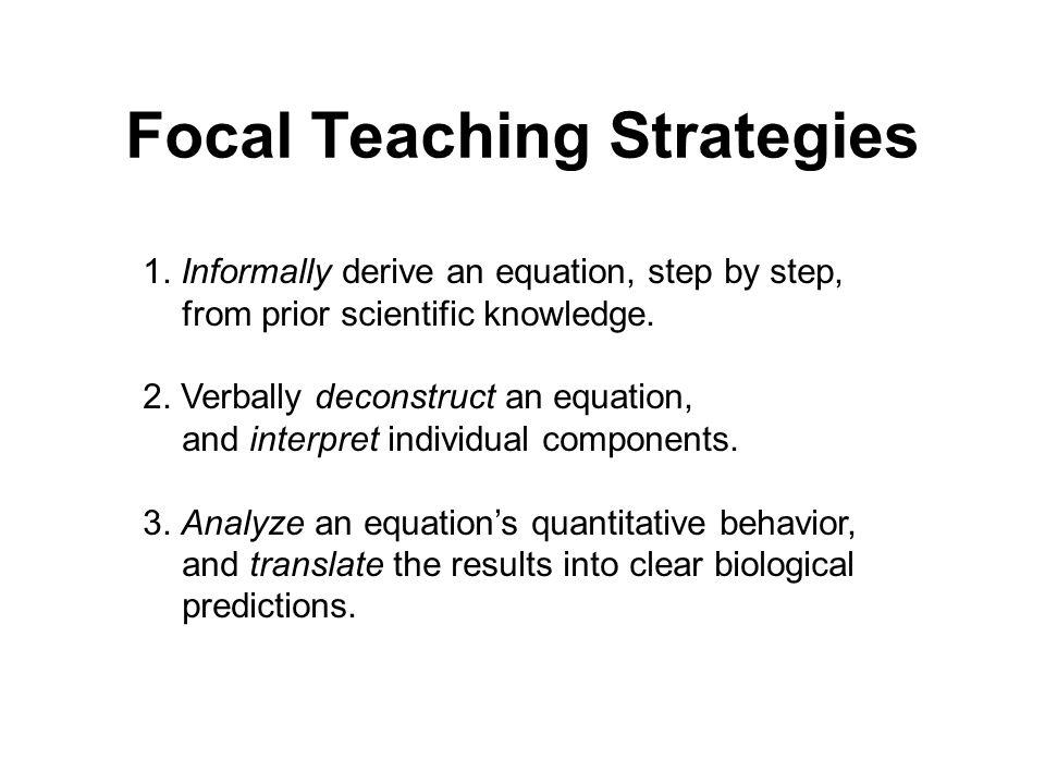 Focal Teaching Strategies 1.