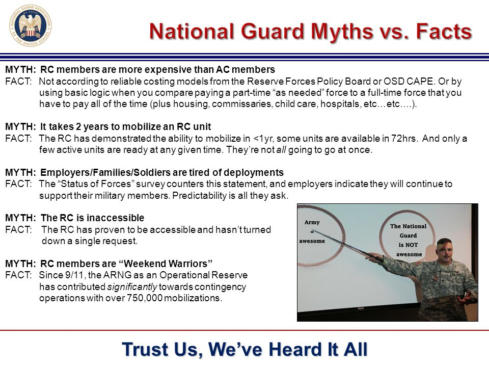 MYTH: RC members are more expensive than AC members FACT: Not according to reliable costing models from the Reserve Forces Policy Board or OSD CAPE.