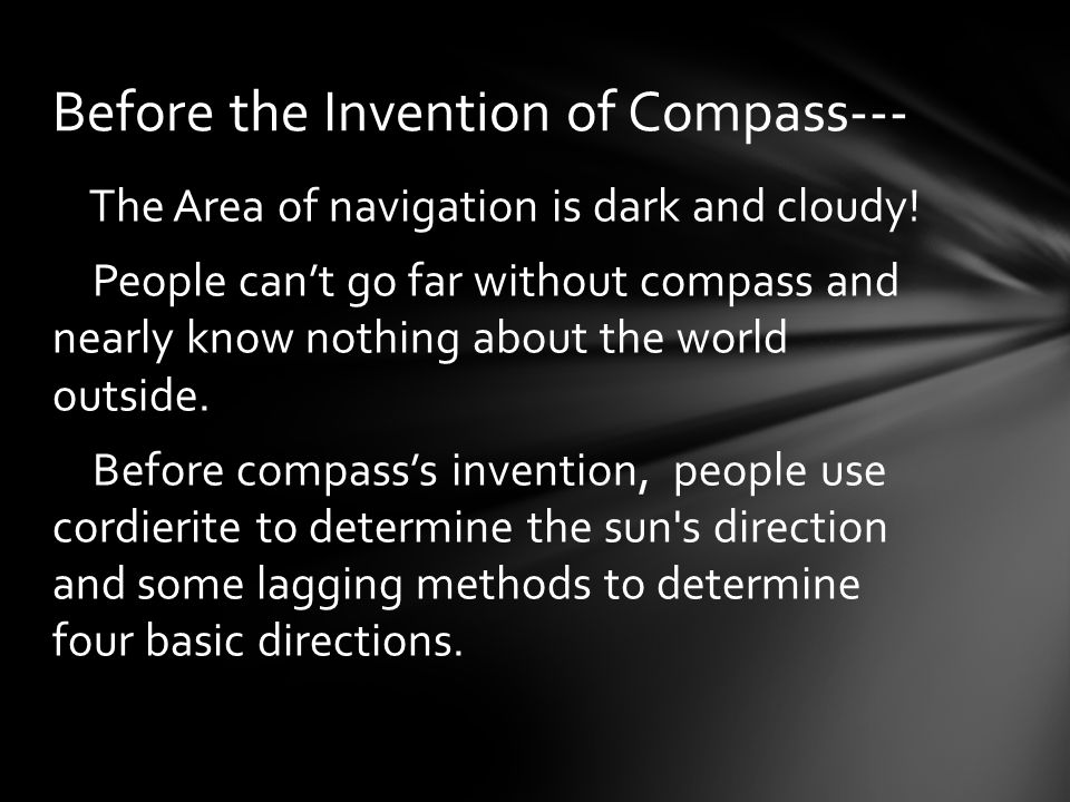 Compass is used to determine position of a simple instrument.