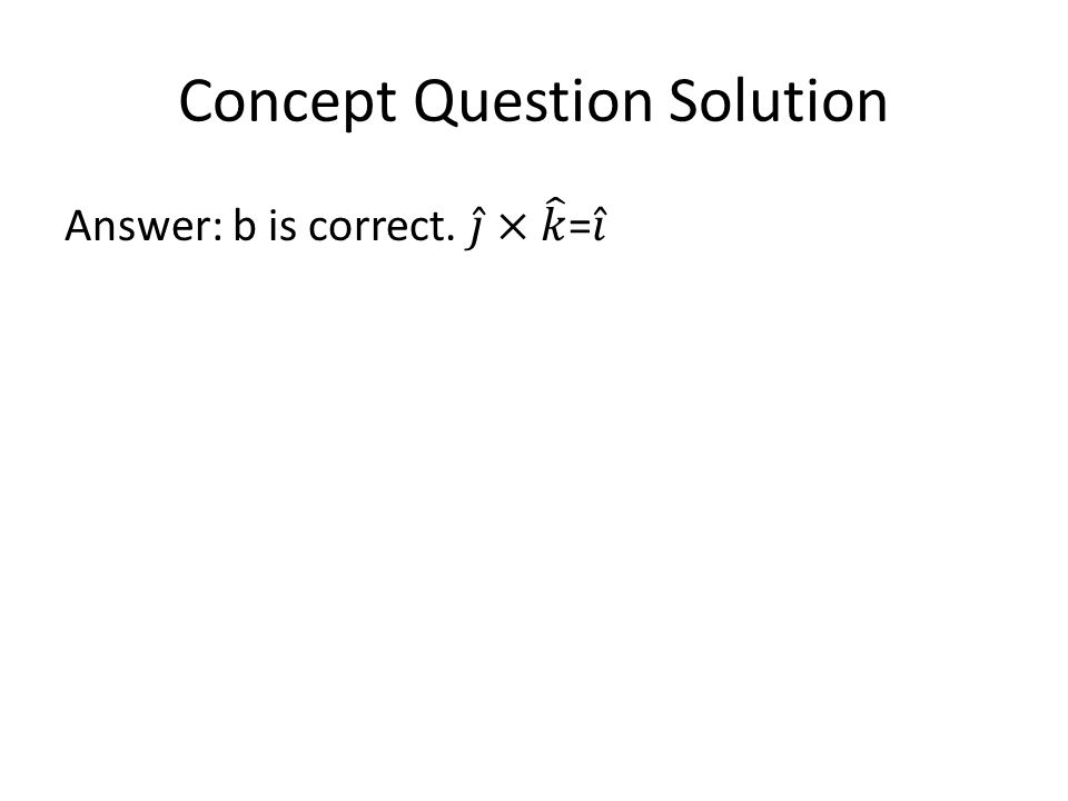 Concept Question Solution