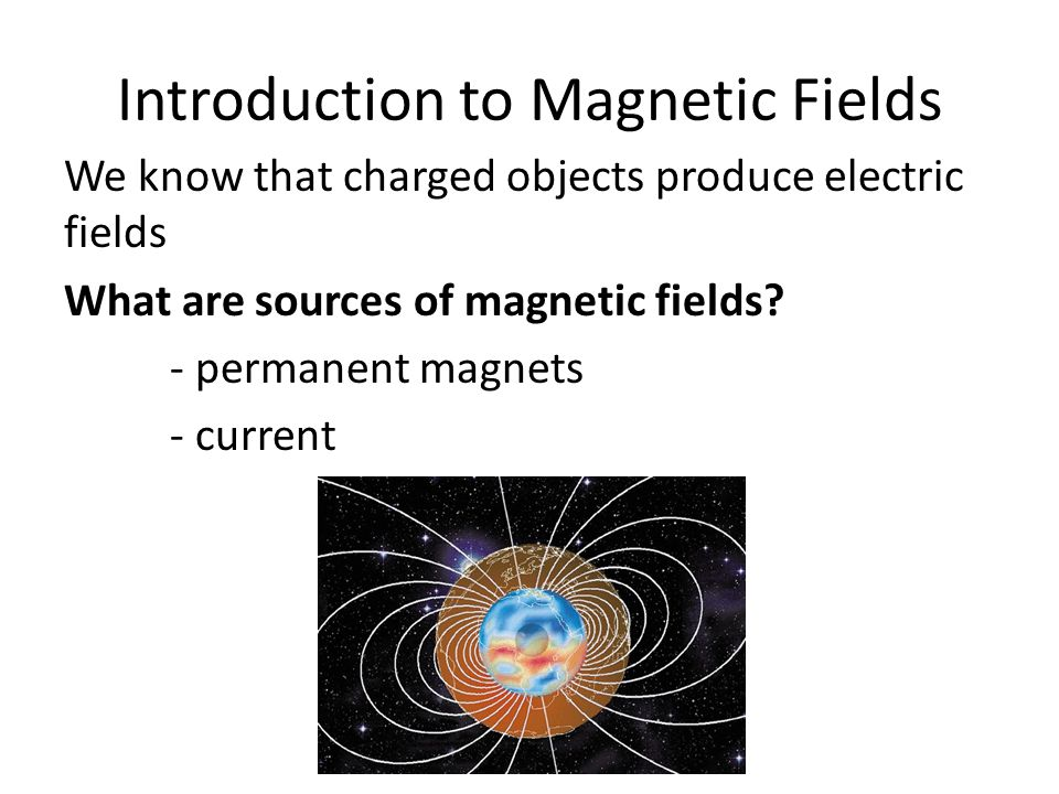 Introduction to Magnetic Fields: Permanent Magnets A permanent magnet is made from magnetized material that consistently produces its own magnetic field – this is due to something known as ferromagnetism Ferromagnetic materials can either form permanent magnets, or are attracted to magnets