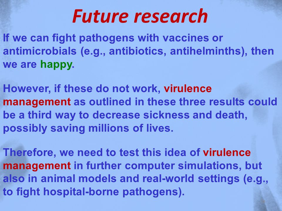 If we can fight pathogens with vaccines or antimicrobials (e.g., antibiotics, antihelminths), then we are happy.