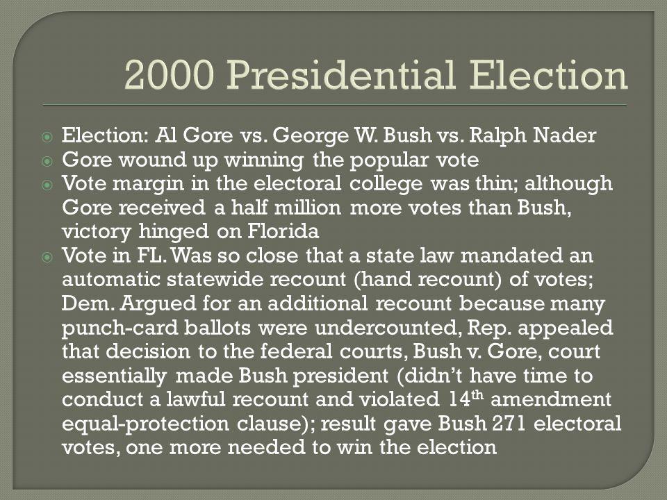 2000 Presidential Election  Election: Al Gore vs.
