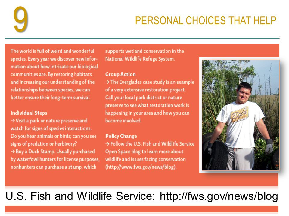 PERSONAL CHOICES THAT HELP U.S. Fish and Wildlife Service: http://fws.gov/news/blog9