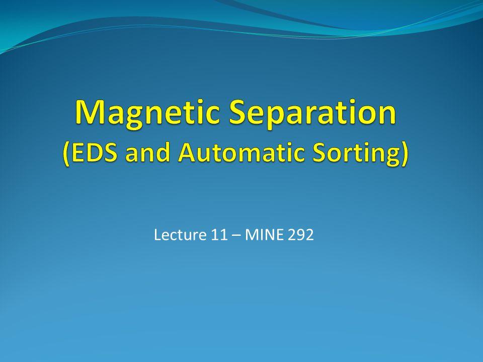 Lecture 11 – MINE 292