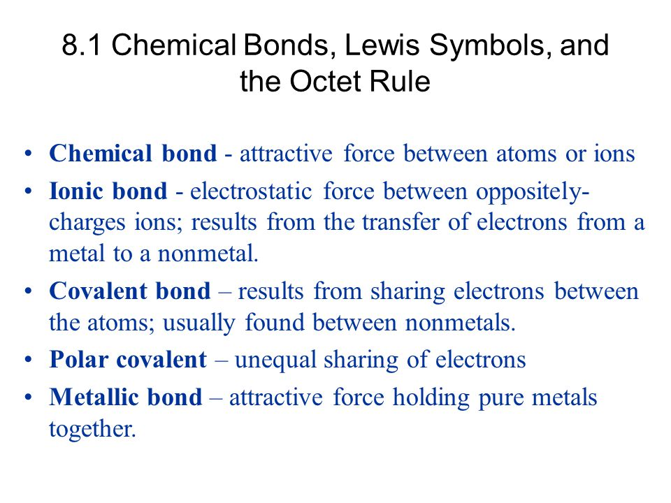 8.7 Exceptions to the Octet Rule Less than an Octet Relatively rare.