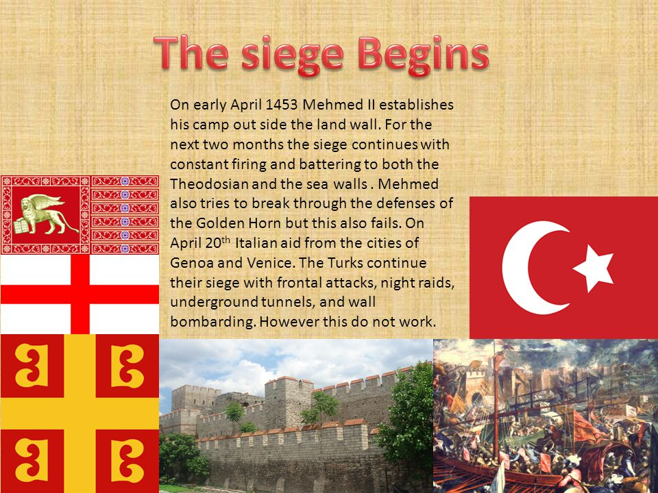 On early April 1453 Mehmed II establishes his camp out side the land wall.