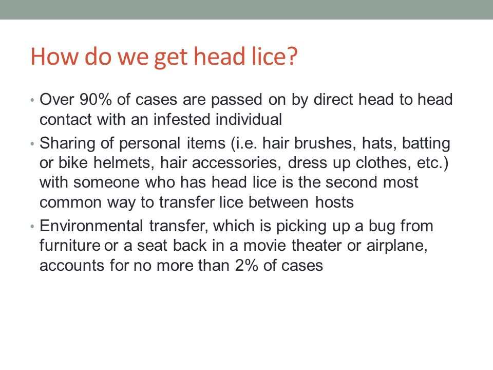 Fact VS Fiction My dog/cat can get lice NO.They are HUMAN HEAD LICE.