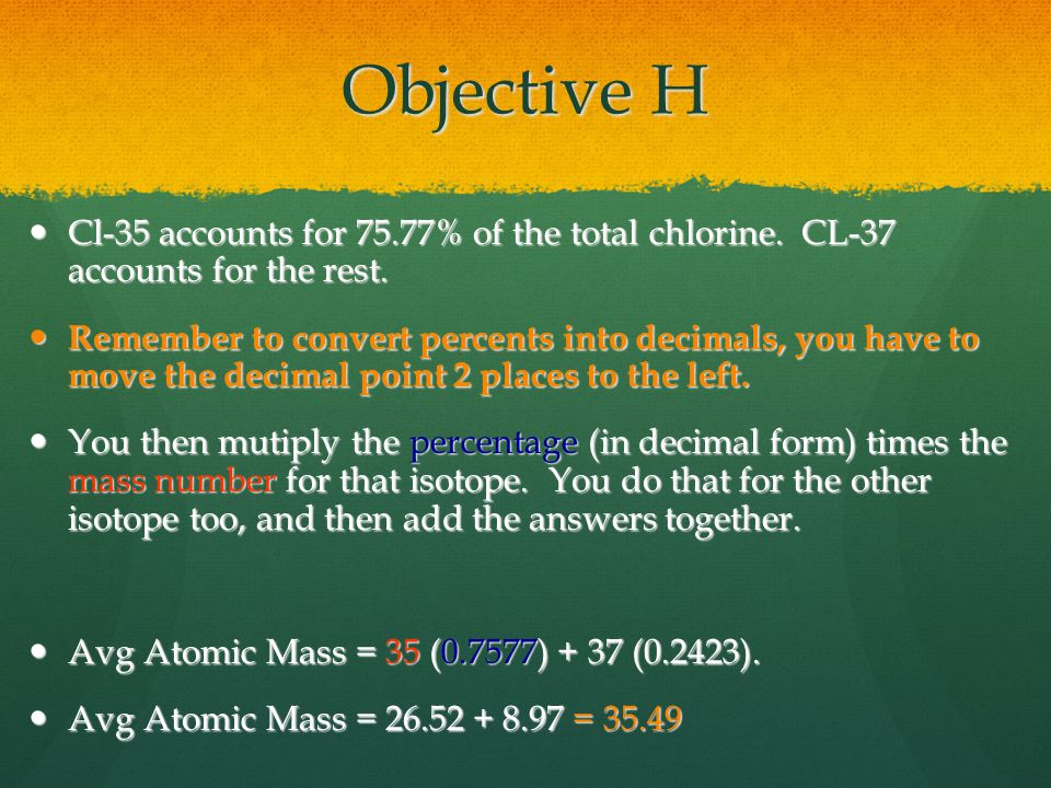 Objective H Cl-35 accounts for 75.77% of the total chlorine.