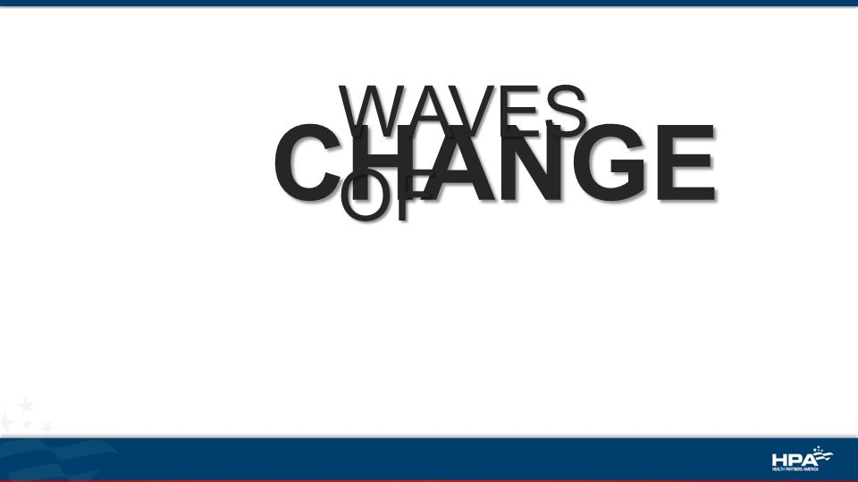 CHANGE WAVES OF
