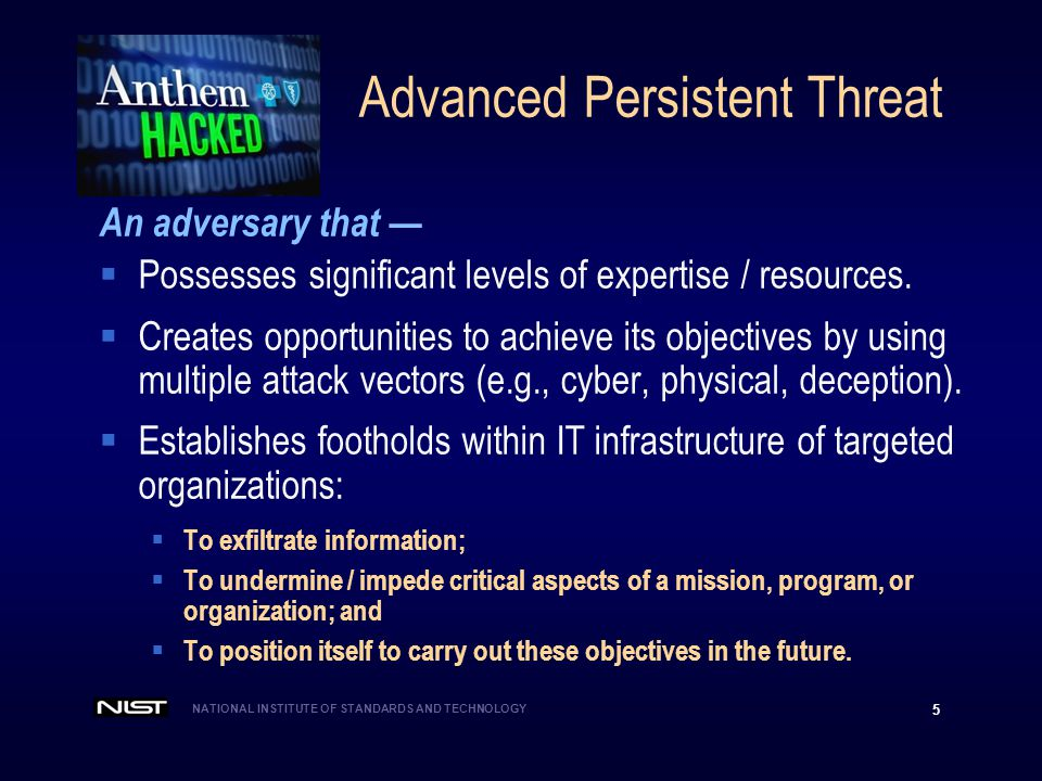 NATIONAL INSTITUTE OF STANDARDS AND TECHNOLOGY 6 Classes of Vulnerabilities A 2013 Defense Science Board Report described—  Tier 1: Known vulnerabilities.