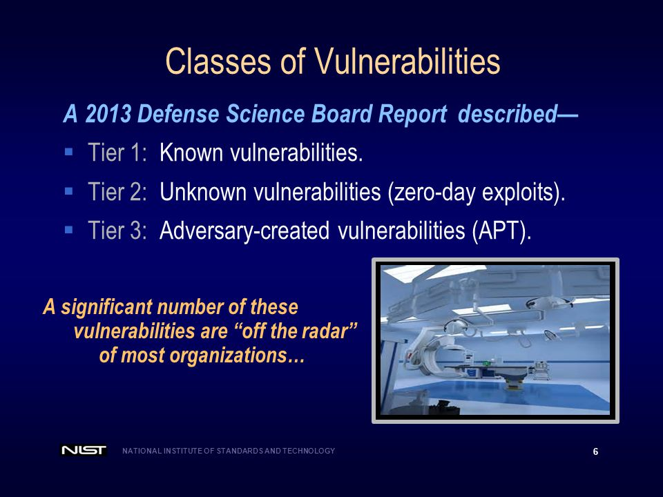 NATIONAL INSTITUTE OF STANDARDS AND TECHNOLOGY 27 Security should be a by-product of good design and development practices.
