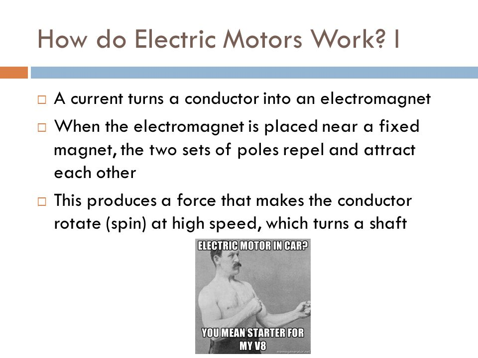 How do Electric Motors Work.