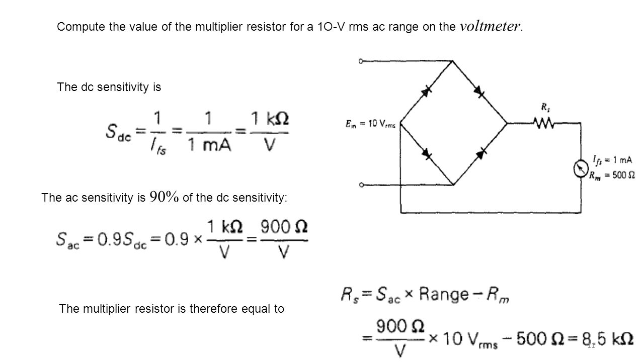 Compute the value of the multiplier resistor for a 1O-V rms ac range on the voltmeter.