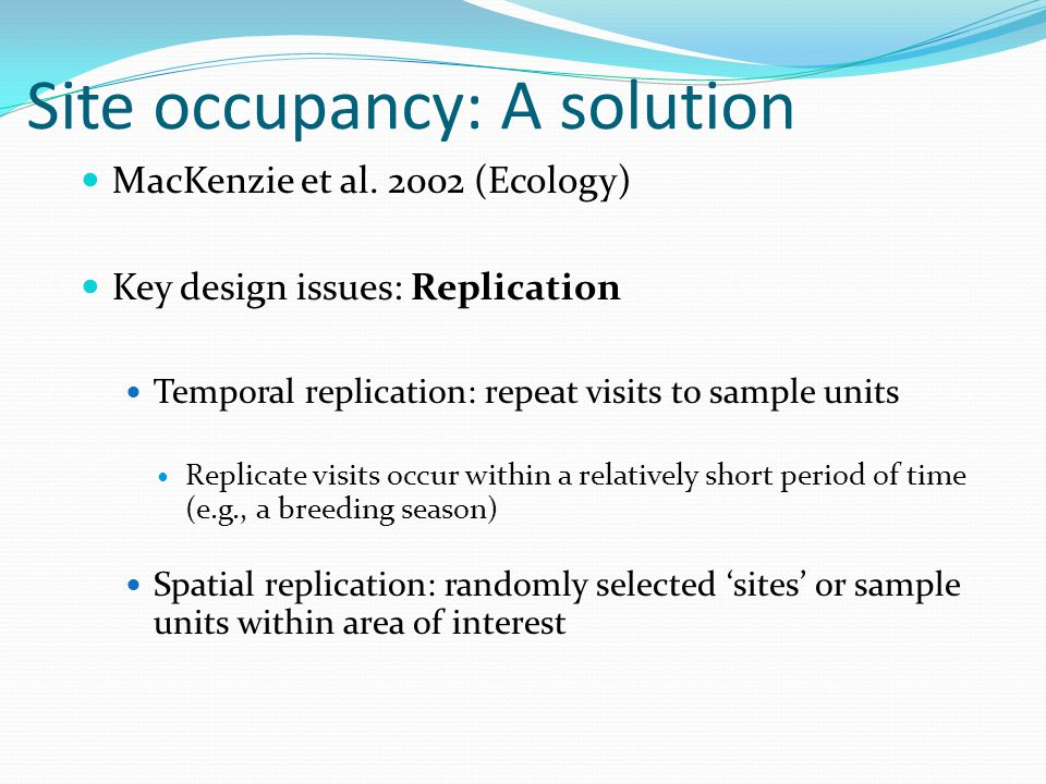 Site occupancy: A solution MacKenzie et al.