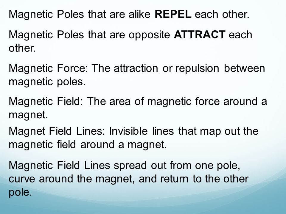 Use page 10-11 to illustrate… A single magnetic field Combined magnetic fields