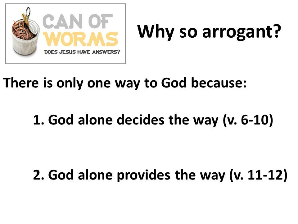 Why so arrogant?
