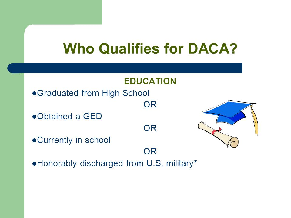 Who Qualifies for DACA.