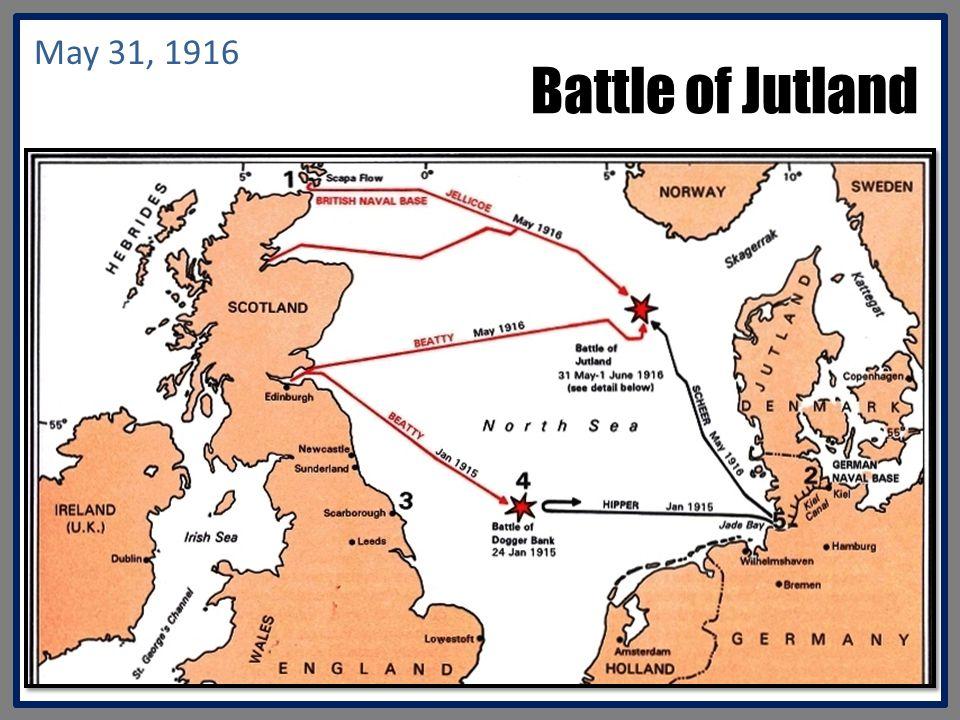 Battle of Jutland May 31, 1916