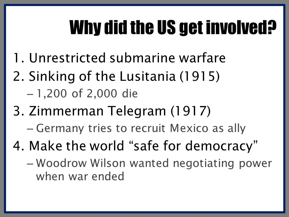 Why did the US get involved.