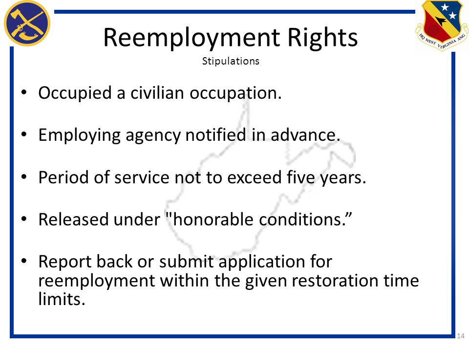 14 Reemployment Rights Stipulations Occupied a civilian occupation.