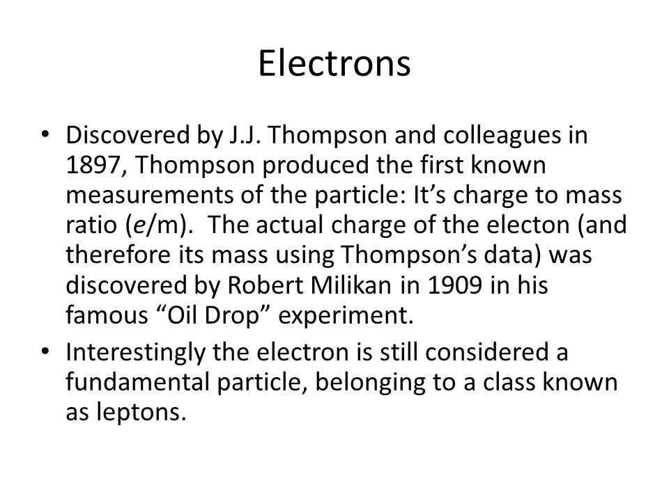 Electrons Discovered by J.J.