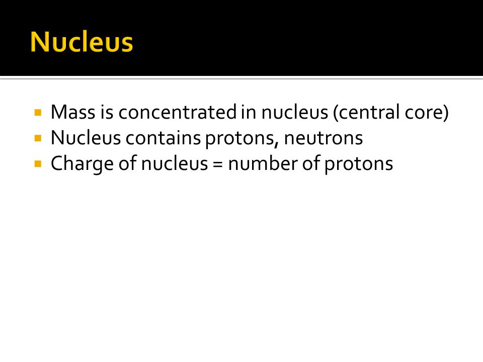  Located in space around nucleus – orbitals/electron clouds  Orbitals contain a maximum of 2 electrons  Half as many orbitals as electrons ▪ Calcium has 20 electrons and 10 orbitals  Constantly spin, but not in a fixed pattern, anywhere in the orbital