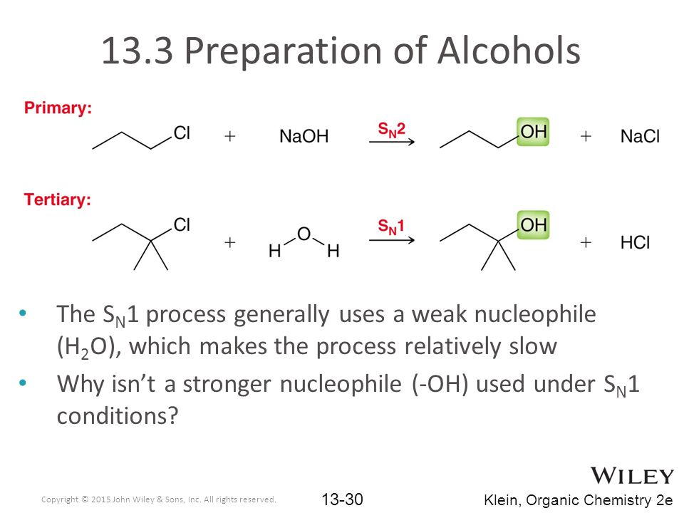 The S N 1 process generally uses a weak nucleophile (H 2 O), which makes the process relatively slow Why isn't a stronger nucleophile (-OH) used under S N 1 conditions.