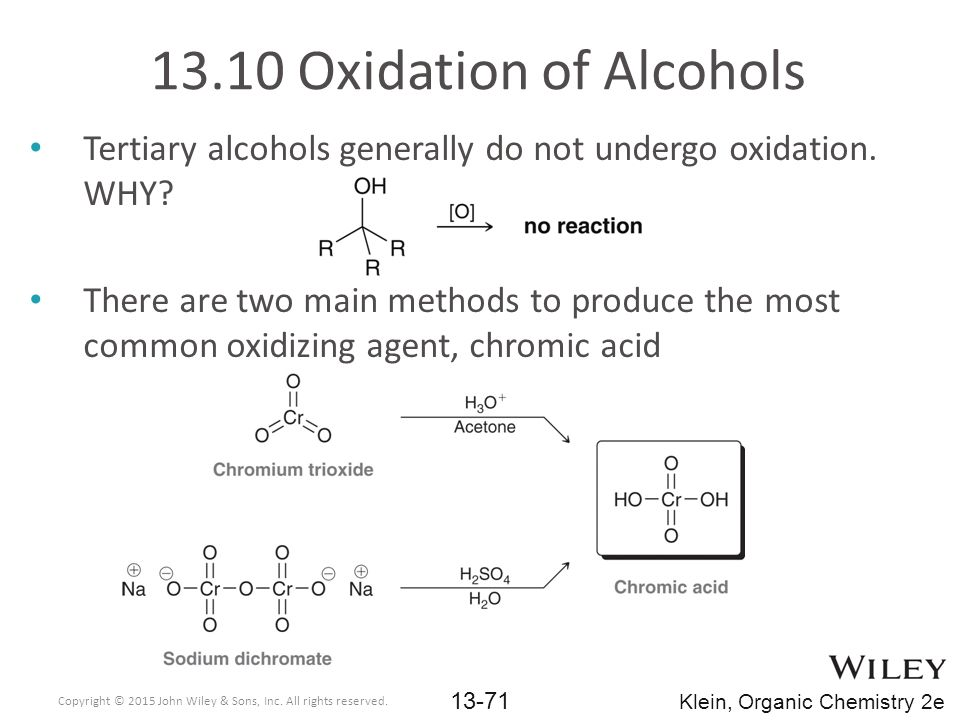 Tertiary alcohols generally do not undergo oxidation.