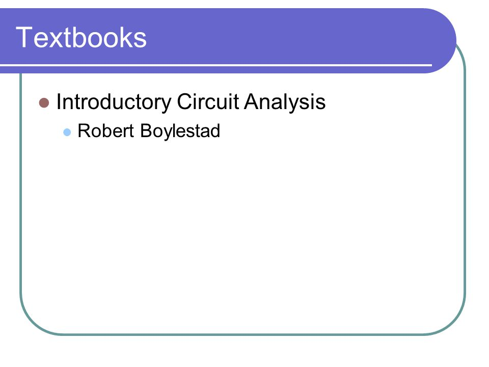 Textbooks Introductory Circuit Analysis Robert Boylestad