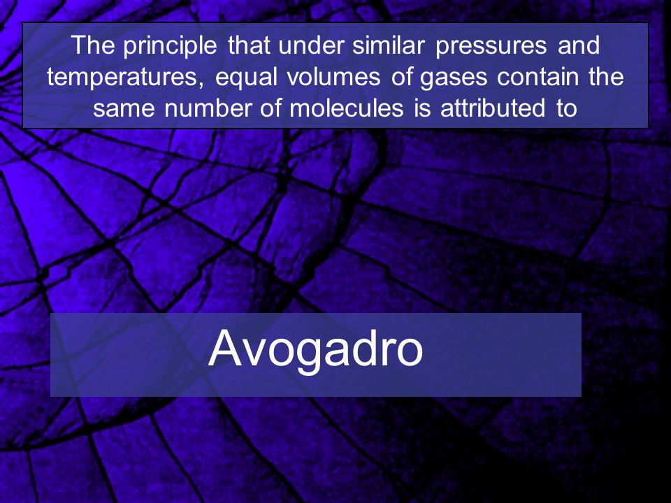The principle that under similar pressures and temperatures, equal volumes of gases contain the same number of molecules is attributed to Avogadro
