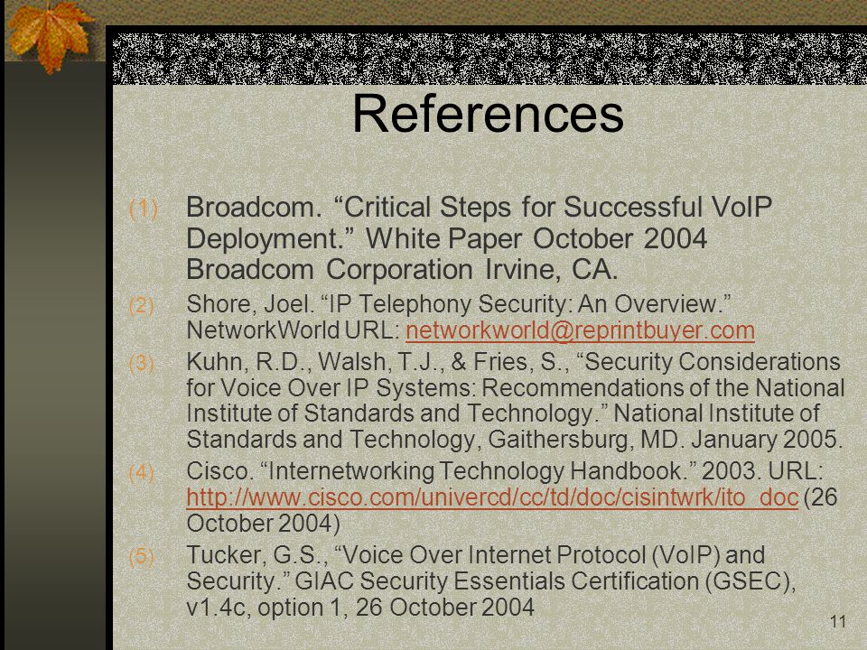 11 References (1) Broadcom.