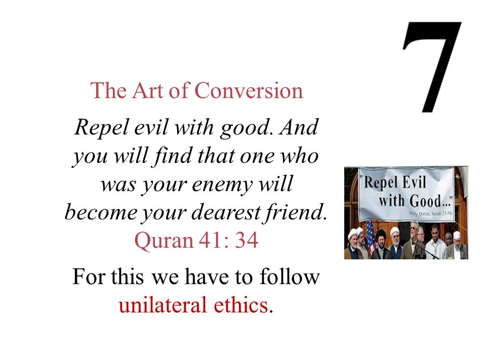 The Art of Conversion Repel evil with good.