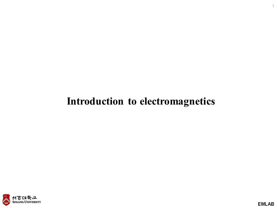 EMLAB 1 Introduction to electromagnetics