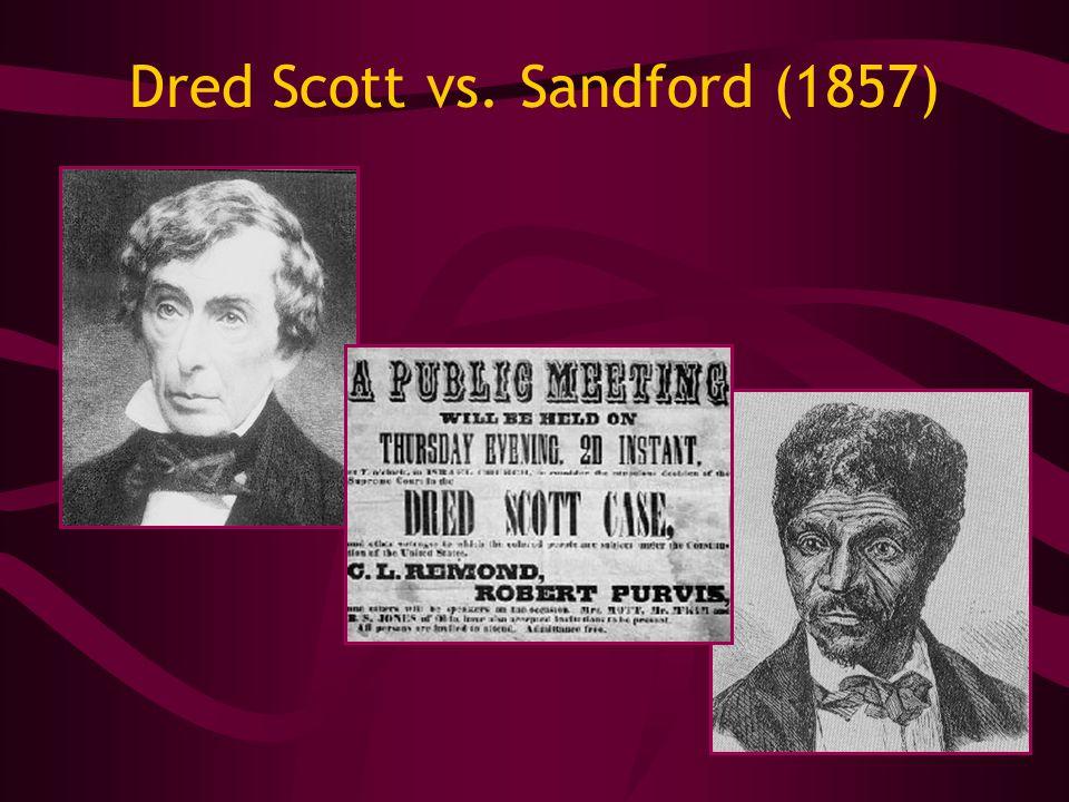 Dred Scott vs. Sandford (1857)