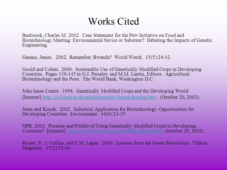 Works Cited Benbrook, Charles M.2002.