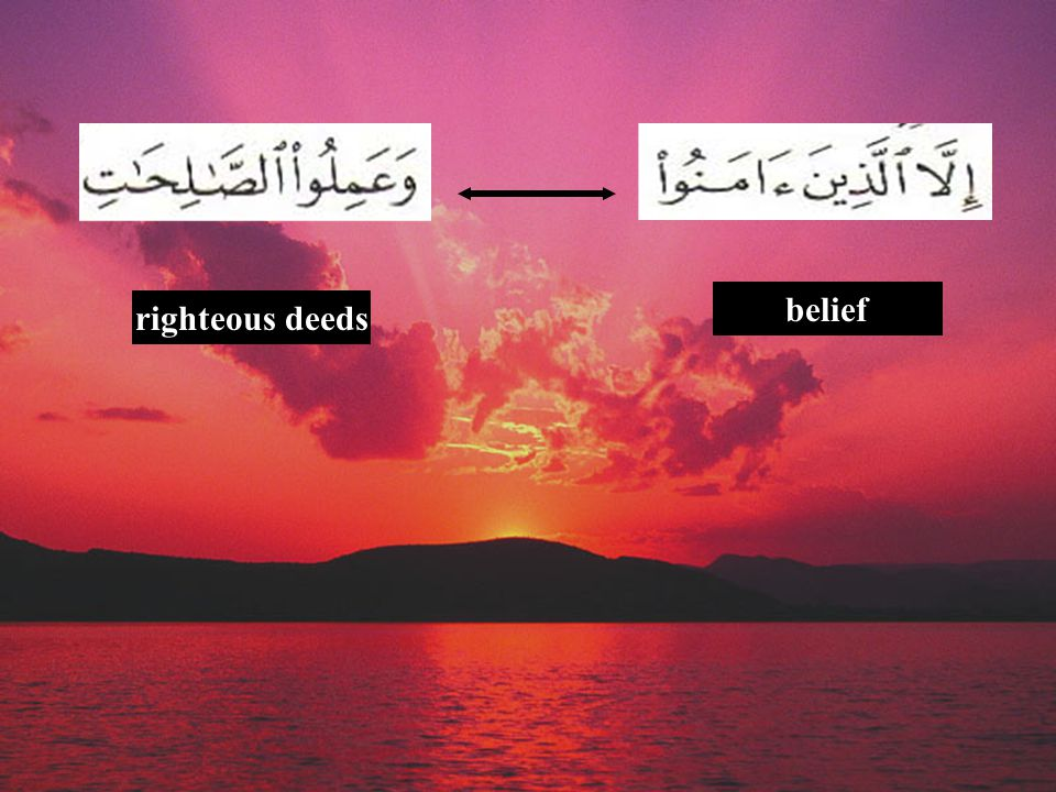 righteous deeds belief