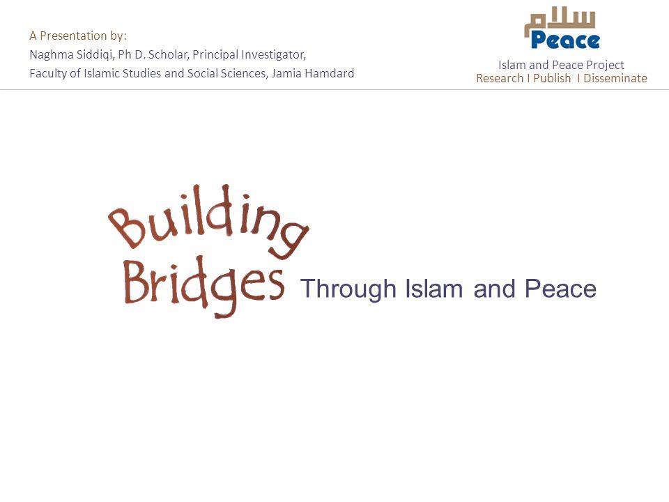 A Presentation by: Naghma Siddiqi, Ph D.