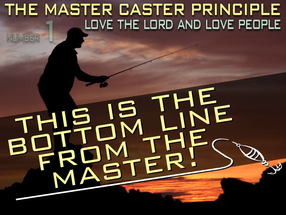 this is the bottom line from the master!