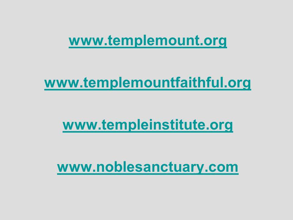 www.templemount.org www.templemountfaithful.org www.templeinstitute.org www.noblesanctuary.com