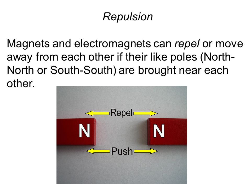 Strength The attractive strength of a magnet or electromagnet is greatest at its poles.