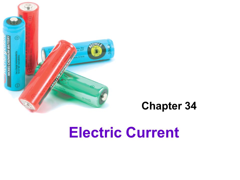 Electric Current Chapter 34