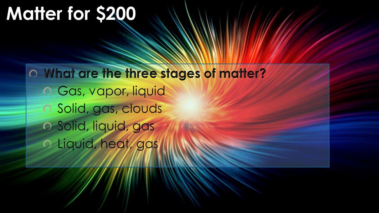 Matter for $200