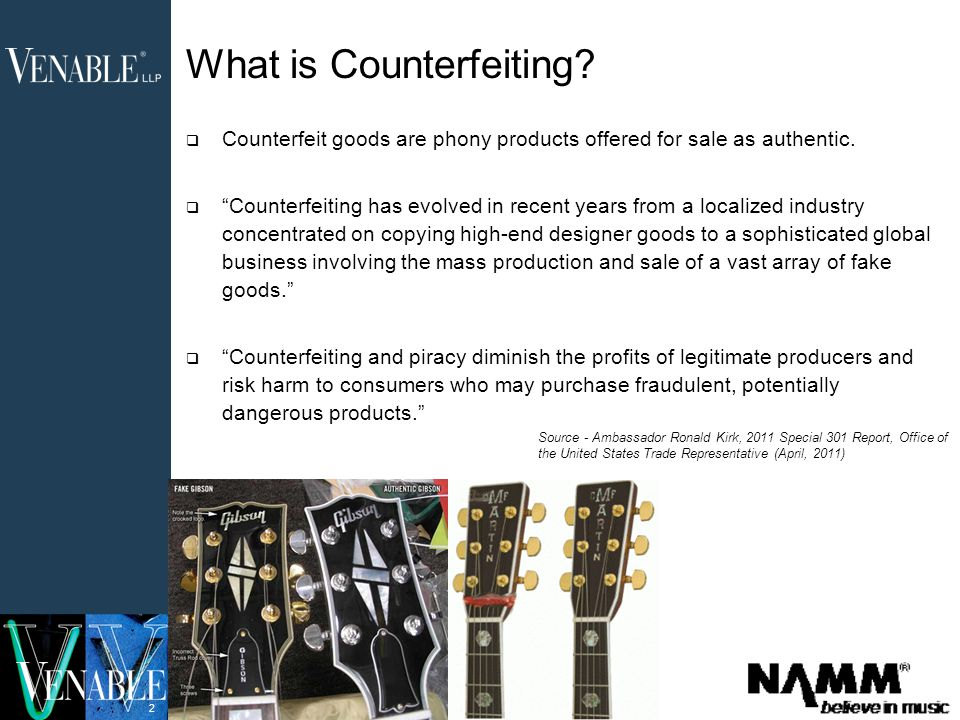 3 Counterfeiting Poses a Two-Fold Threat To Your Business  By distributing inferior imitations, counterfeiters damage the goodwill and reputation of upstanding companies.