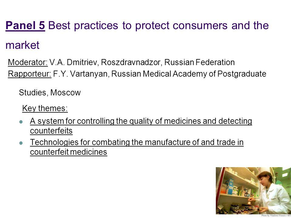 Moderator: V.A. Dmitriev, Roszdravnadzor, Russian Federation Rapporteur: F.Y. Vartanyan, Russian Medical Academy of Postgraduate Studies, Moscow Key t