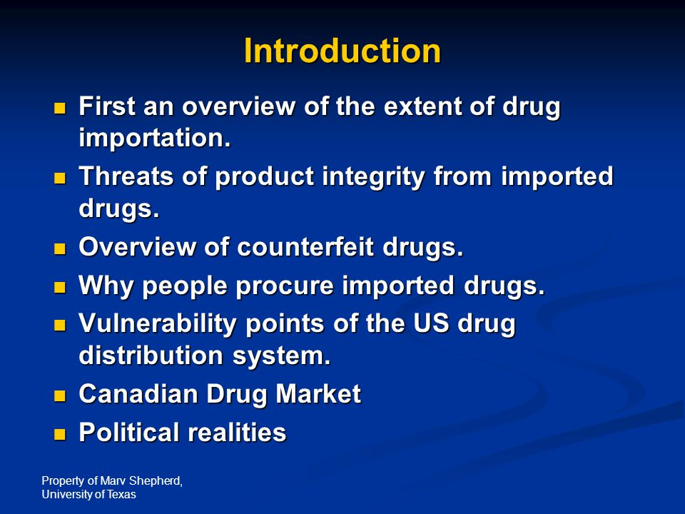 Introduction First an overview of the extent of drug importation.